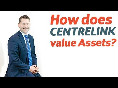 22 How does Centrelink value Assets?