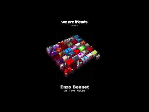 Enzo Bennet - As Tave Myliu