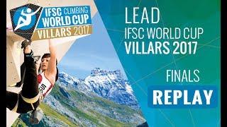 IFSC Climbing World Cup Villars 2017 - Lead - Finals - Men/Women