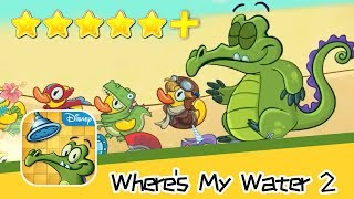 Where's My Water? 2 Chapter 6 Level121 Part2 Walkthrough All Levels 3 Stars! Recommend index five st