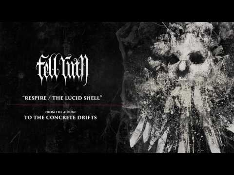 FELL RUIN - Respire / The Lucid Shell