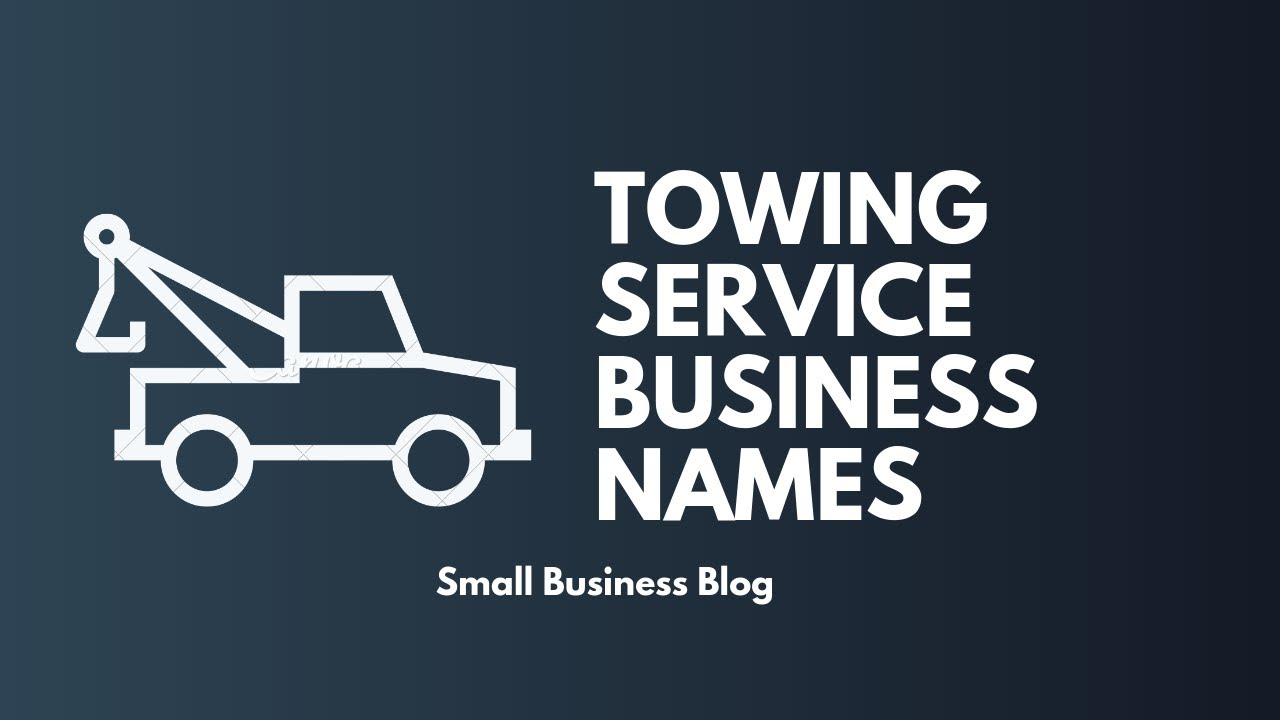 Creative Towing Service Business Names