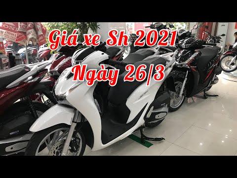 BÁO GIÁ XE HONDA SH 2021   SH 125   SH 150   NGÀY 26/3/2021 NEW