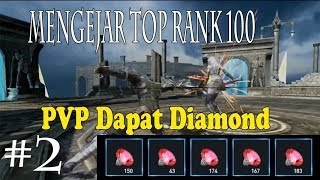 Lineage 2 Revolution - Mengejar Top Rank 100 Malah Dapat 700 Red Diamond GRATIS !!!