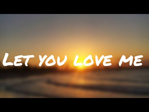 Let you love me - Rita Ora 1 hour