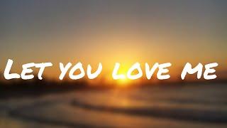 Let you love me - Rita Ora 1 hour Video