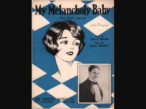 Gene Austin - My Melancholy Baby (1927)