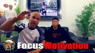 How to focus and motivation - The Master Wong Show