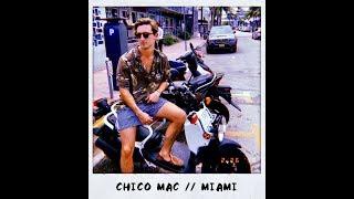 Chico Mac - Miami (Official Music Video)