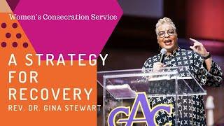 Consecration Service | Rev. Dr. Gina M. Stewart | Allen Virtual Experience