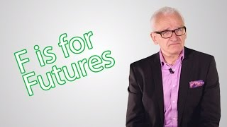 F is for Futures - The Elite Investor Club's A - Z of Investing