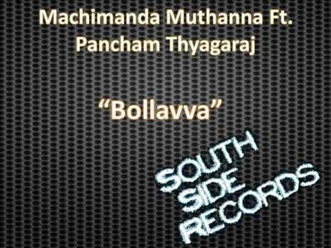 Machimanda Muthanna Ft. Pancham Thyagaraj - Bollavva.wmv