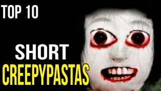 Top 10 Short Creepypastas