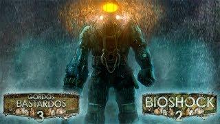 3 Gordos Bastardos - Reseña BioShock 2