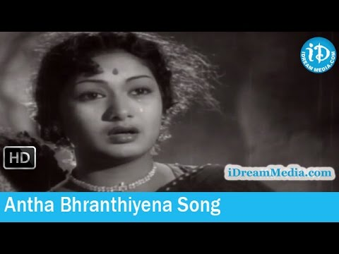 Antha Bhranthiyena Song - Devadasu Movie Songs - ANR - Savitri - SVR