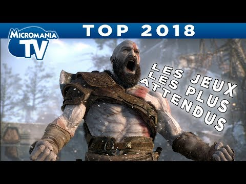 TOP 2018 : LES JEUX LES PLUS ATTENDUS !