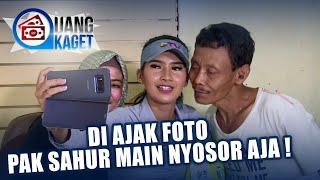 UANG KAGET EPISODE 386 - Diajak Foto Pak Sahur Malah Nyosor