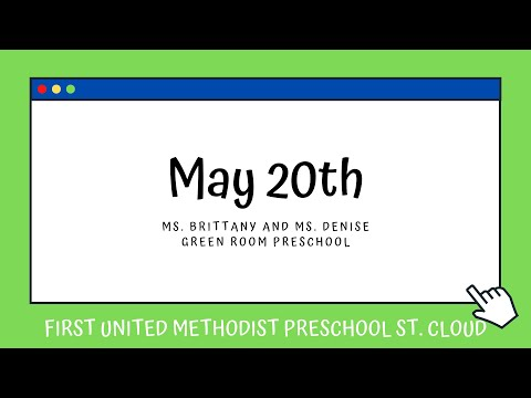 Green Room Preschool   May 20   First United Methodist Preschool St  Cloud