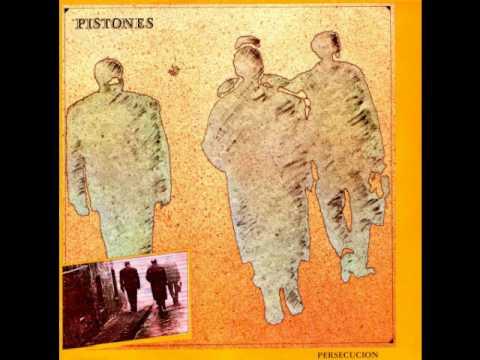Pistones - Persecucion