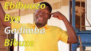 Ebibuuzo  bya Gadimba Bibuze - Funniest Ugandan Comedy skits.