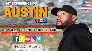 MY EXPERIENCE IN AUSTIN TEXAS
