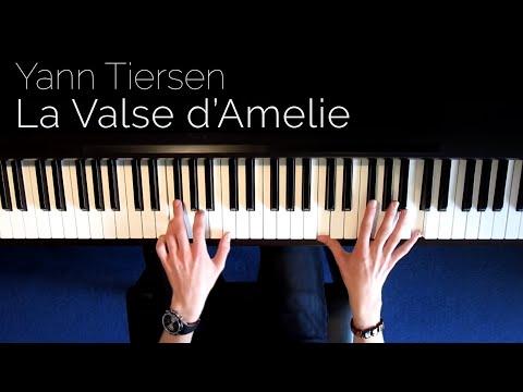 Yann Tiersen - La Valse d'Amelie - Piano [HD]