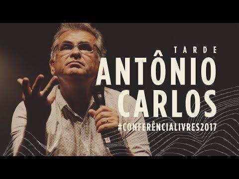 Antônio Carlos Costa - Conferência Livres 2017 - Tarde