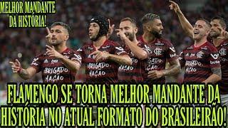 Flamengo se torna melhor mandante da história no atual formato do Brasileirão!