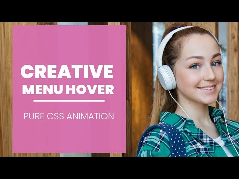 Pure CSS Creative Menu Hover Effect