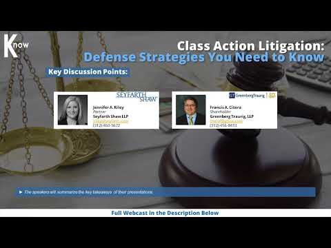 Class Action Litigation: Defense Strategies