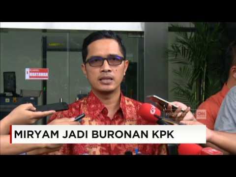 Miryam Jadi Buronan KPK dalam Kesaksian Terhadap KPK