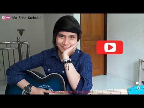 Armada - Apa Kabar Sayang (Original Cover By Mo Erina Surbakti)