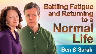 Ben & Sarah - a DrLam.com Adrenal Fatigue Syndrome Recovery review