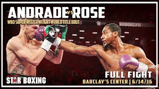 Demetrius Andrade vs Brian Rose WBO Super Welterweight Title (Full Fight)