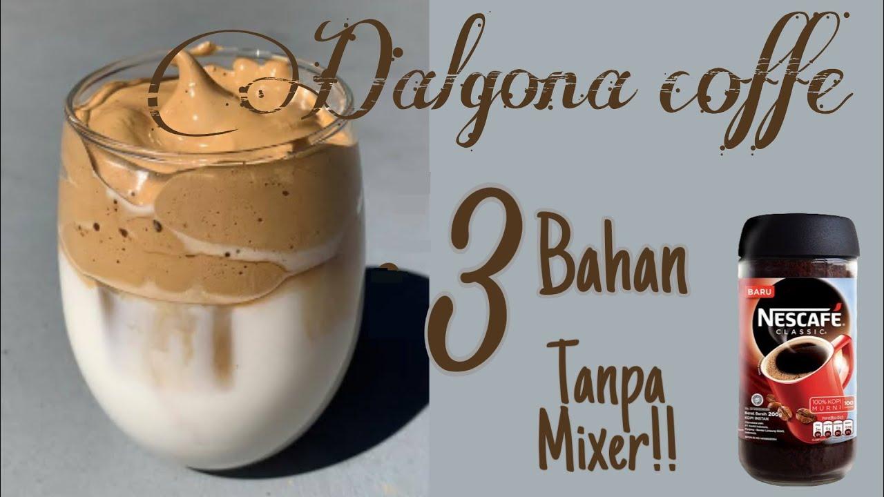 Cara Membuat Dalgona Coffee - YouTube
