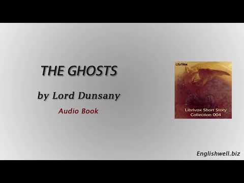 The Ghosts by Lord Dunsany - Short Story