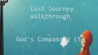 God's Compass 5 (V) Solution - Lost Journey Game Walkthrough