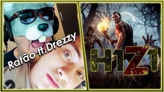 HORA DE CHINELAR OS GRINGOS NO H1Z1 - FT. DREZZY