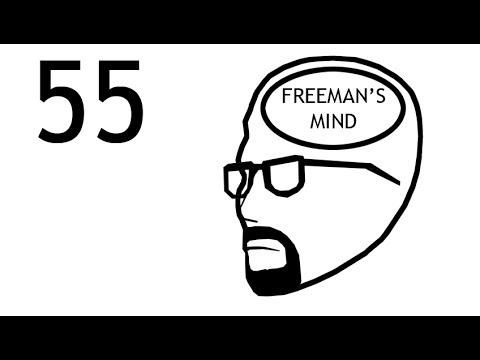Freeman's Mind: Episode 55