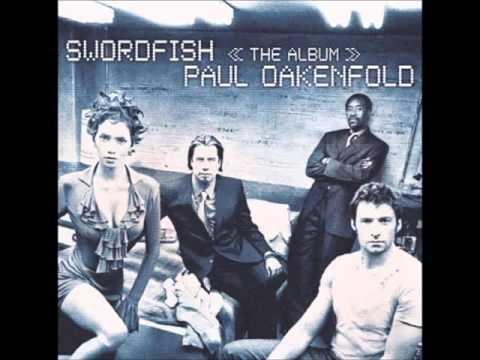 Paul Oakenfold – Swordfish (The Album Full)