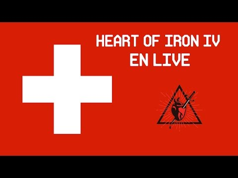 Heart of Iron IV en live : La Suisse communiste ! - #1