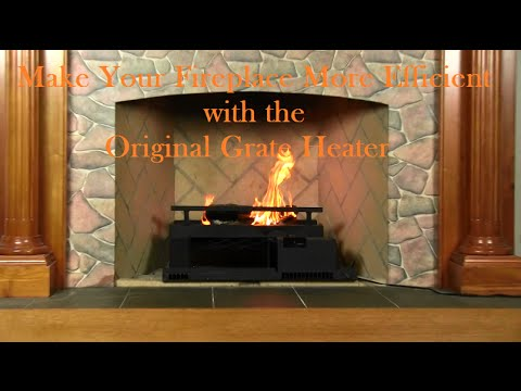 Maximize Your Fireplaces Efficiency With The Original Grate Heater ...