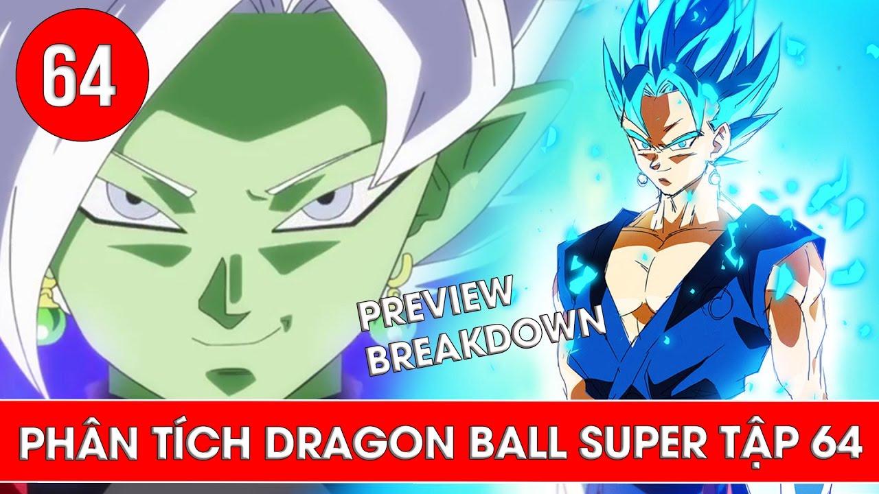 Phân tích Dragon Ball Super tập 64 , tập 65 : Sự xuất hiện của Fusion  Zamasu - Preview Breakdown - YouTube