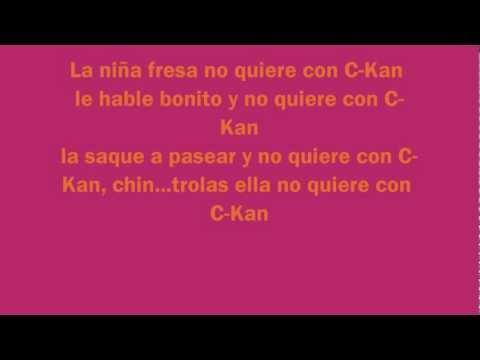 C-KAN - La niña fresa letra