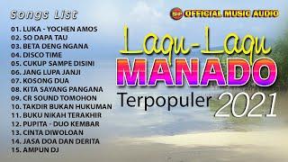 Download Lagu Manado Terpopuler 2021 (Official Music Audio)