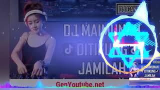Gambar cover DJ MAIMUNAH DITIKUNG JAMILAH TIK TOK ORIGINAL 2018 PALING ENAK SEDUNIA exported 71
