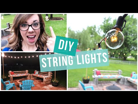 BUDGET FRIENDLY OUTDOOR STRING LIGHTS DIY