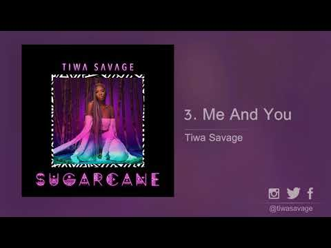 Tiwa Savage - Me And You