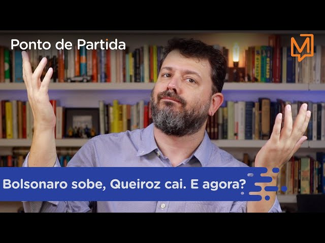Bolsonaro sobe, Queiroz cai. E agora?