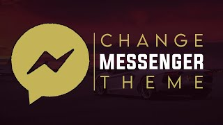 How To Change MESSENGER THEME On Android (2017-18)